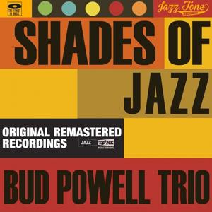 Shades of Jazz (Bud Powell Trio)