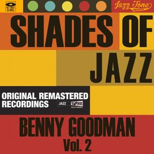 Shades of Jazz (Benny Goodman, Vol. 2)