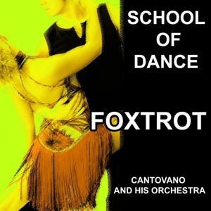 I Love Foxtrot (School of Dance)