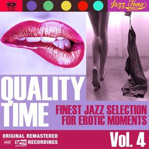 Quality Time, Vol. 4 (Finest Jazz Selection for Erotic Moments)
