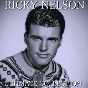 Ricky Nelson Ultimate Collection