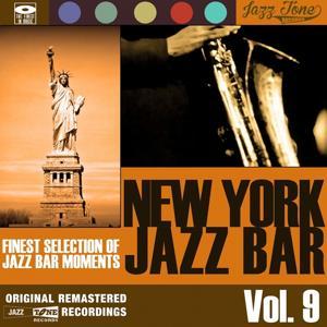 New York Jazz Bar, Vol. 9 (Finest Selection of Jazz Bar Moments)