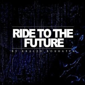 Ride to the Future (Instrumental Rap)