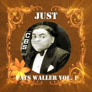 Just Fats Waller, Vol. 1