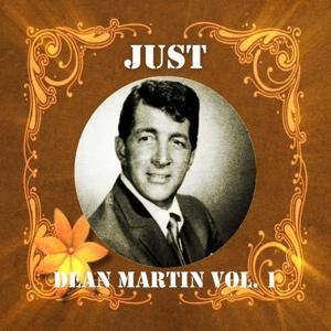 Just Dean Martin, Vol. 1