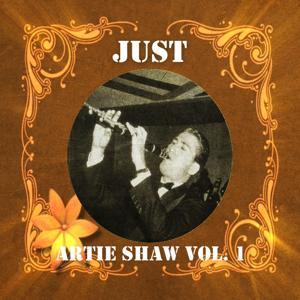Just Artie Shaw, Vol. 1