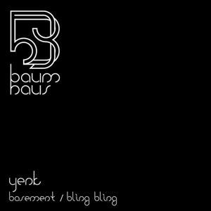 Basement / Bling Bling