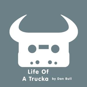 Life of a Trucka