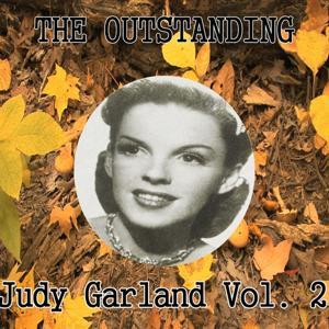 The Outstanding Judy Garland Vol. 2