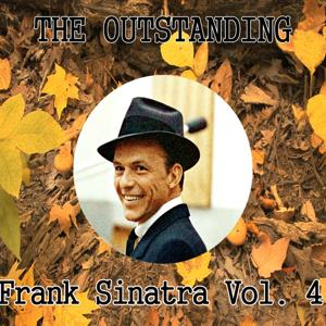 The Outstanding Frank Sinatra, Vol. 4