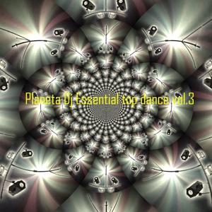 Planeta DJ Essential: Top Dance, Vol. 3 (Ibiza Dance Sound)