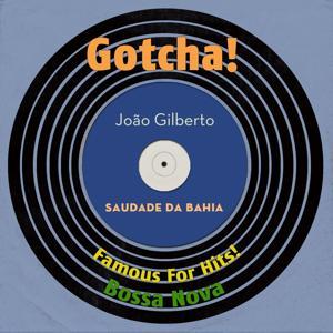 Saudade da Bahia (Famous For Hits! Bossa Nova)