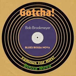 Blues Bossa Nova (Famous for Hits! Bossa Nova)
