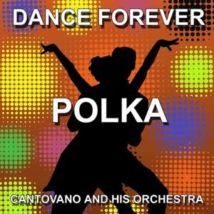 The Best Of Polka (Dance Forever)