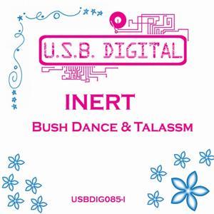 Bush Dance & Talassm