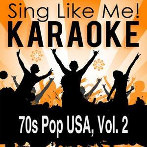 70s Pop USA, Vol. 2 (Karaoke Version)