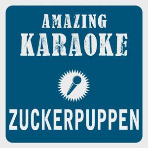 Zuckerpuppen (Karaoke Version) (Originally Performed By Andreas Gabalier)