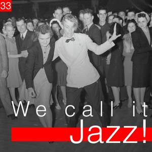We Call It Jazz!, Vol. 33