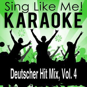Deutscher Hit Mix, Vol. 4 (Karaoke Version)