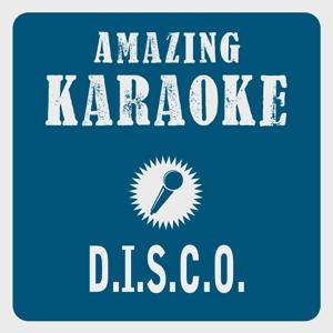 D.I.S.C.O. (Karaoke Version) (Originally Performed By Ottawan)