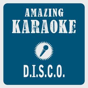 D.I.S.C.O. (Karaoke Version) (Originally Performed By Ottawan)