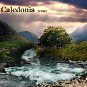 Caledonia (Remix)
