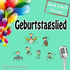 Geburtstagslied (Rock 'N' Roll Version)