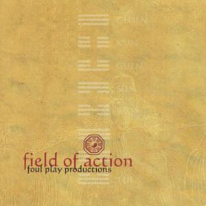 Field of Action