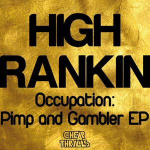 Occupation: Pimp and Gambler EP