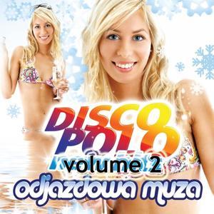 Disco Polo, Vol. 2 (Odjazdowa Muza)
