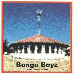 Bongo Boyz Sings Themba Chauke
