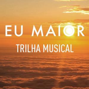 Eu Maior (OST)
