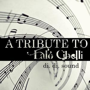 A tribute to lalo cibelli