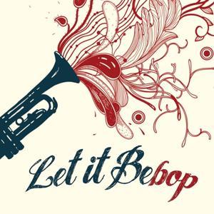 Let It Bebop!