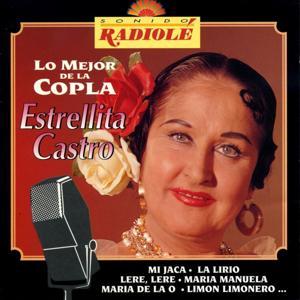 Sonido Radiole : Estrellita Castro (Lo Mejor de la Copla)