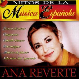 Mitos de la Música Española : Ana Reverte