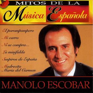 Mitos de la Música Española : Manolo Escobar