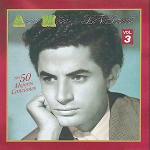 La Voz Inmortal, Vol. 3 (Sus 50 Mejores Canciones)