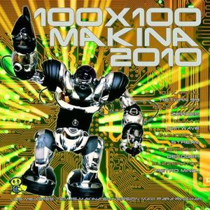 100x100 Makina 2010 (Los Mejores Temas de Makina en Versión Maxi para Pinchar)