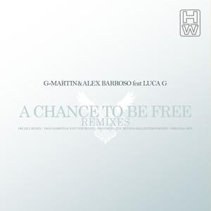 A Chance to Be Free