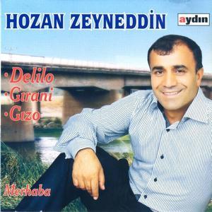 Merhaba / Delilo / Gırani / Gızo