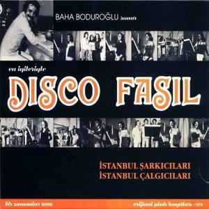En İyileriyle Disco Fasıl (İstanbul Şarkıları, İstanbul Çalgıcıları)