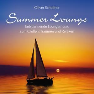 Summer Lounge (Entspannende Loungemusik Zum Chillen, Träumen Und Relaxen)