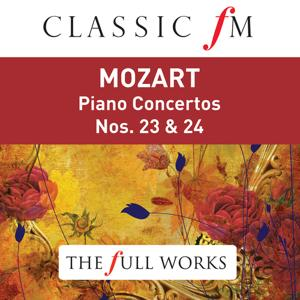 Mozart: Piano Concertos Nos. 23 & 24 (Classic FM: The Full Works)