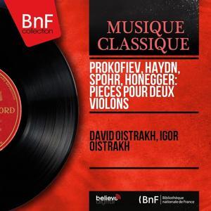 Prokofiev, Haydn, Spohr, Honegger: Pièces pour deux violons (Stereo Version)