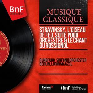 Stravinsky: L'oiseau de feu, suite pour orchestre & Le chant du rossignol (Mono Version)