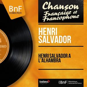 Henri Salvador à l'Alhambra (Live, mono version)