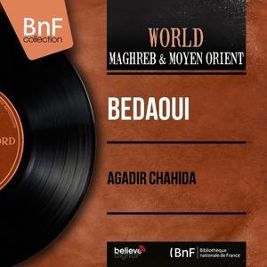 Agadir chahida (Mono Version)