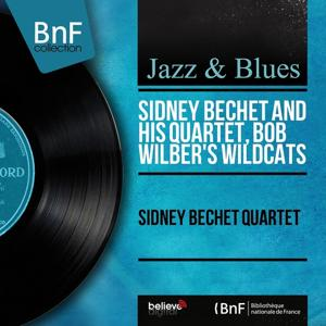 Sidney Bechet Quartet (Mono Version)