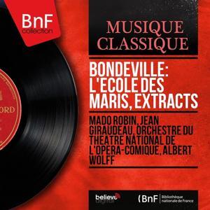 Bondeville: L'École des maris, Extracts (Mono Version)